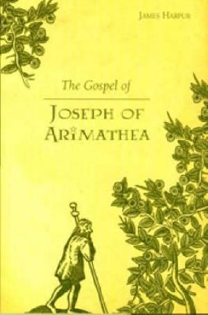 The Gospel of Joseph of Arimathea