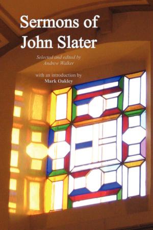 Sermons Of John Slater