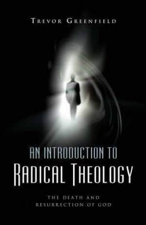 Introduction To Radical Theology