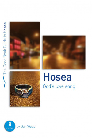 Hosea : God's Lovesong