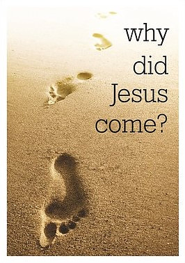 Why Did Jesus Come Booklet
