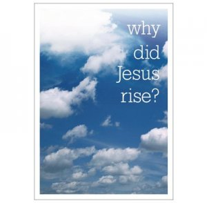 Why Did Jesus Rise Booklet
