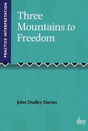 Three Mountains to Freedom