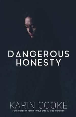 Dangerous Honesty