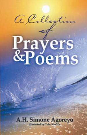 A Collection of Prayers and Poems