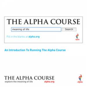Alpha Course Introductory Guide For Leaders