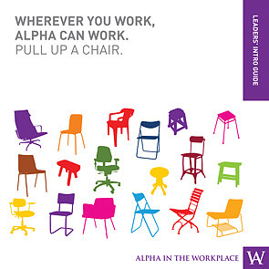 Alpha In The Workplace: Introductory Guide For Leaders