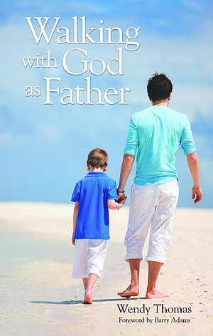 Walking With God As Father