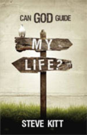 Can God Guide My Life?