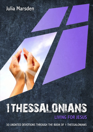 1 Thessalonians Living For Jesus