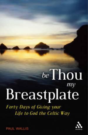 Be Thou My Breastplate Pb