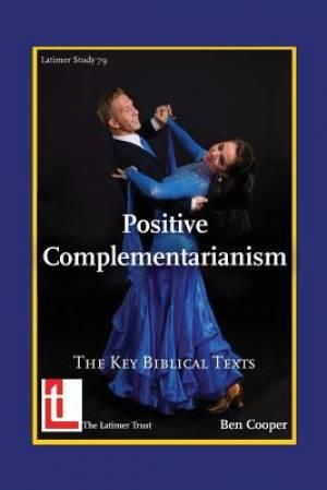 Positive Complementarianism