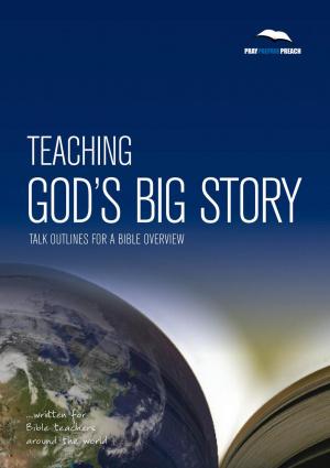 Preaching Gods Big Story