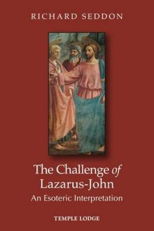 The Challenge of Lazarus-John