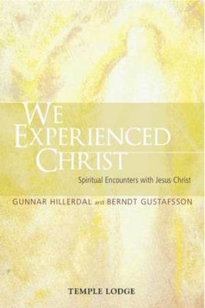 We Experienced Christ