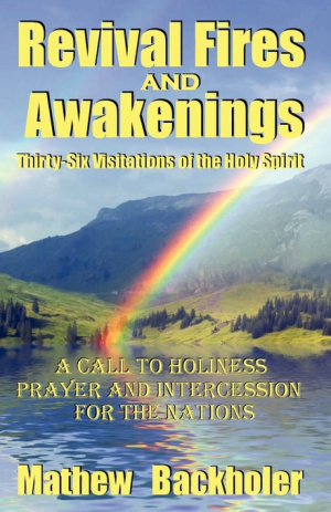 Revival Fires and Awakenings