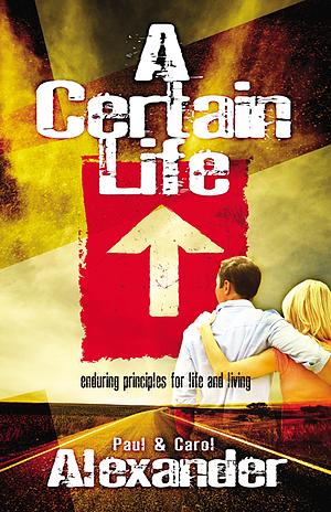 A Certain Life