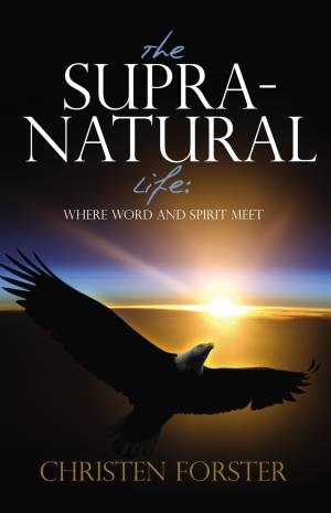 The Supra-Natural Life Paperback Book