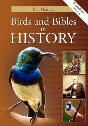 Birds & Bibles in History (Monochrome Version)
