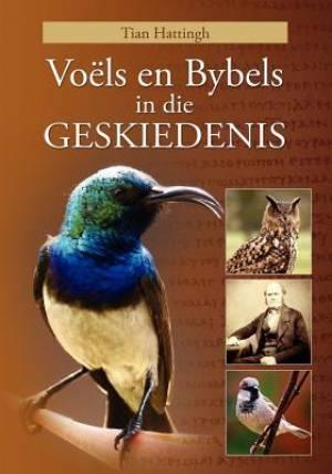 Voels En Bybels in Die Geskiedenis (Volkleur Uitgawe)
