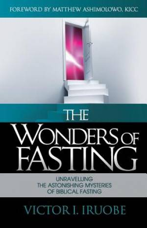 The Wonders of Fasting