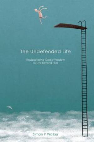 The Undefended Life
