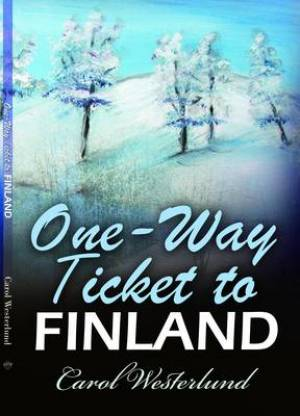 One-Way Ticket To Finland
