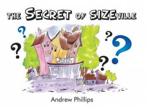 The Secret Of Sizeville Paperback Book