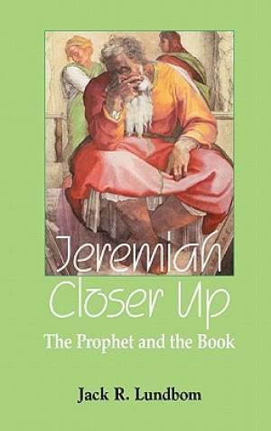 Jeremiah Closer Up