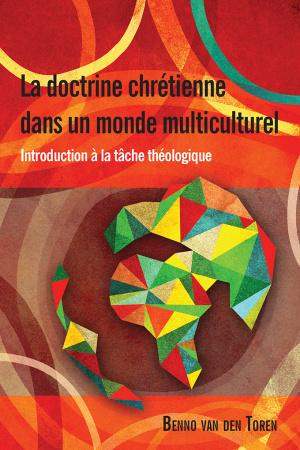 La Doctrine Chretienne dans un Monde Multiculturel