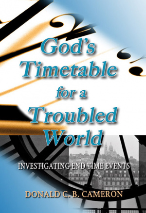 Gods Timetable For A Troubled World