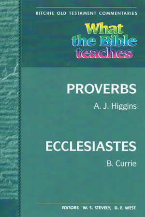 What the Bible Teaches VOL 8 Proverbs & Ecclesiastes