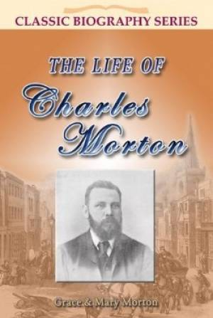 Life Of Charles Morton The Pb
