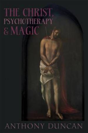 The Christ, Psychotherapy and Magic