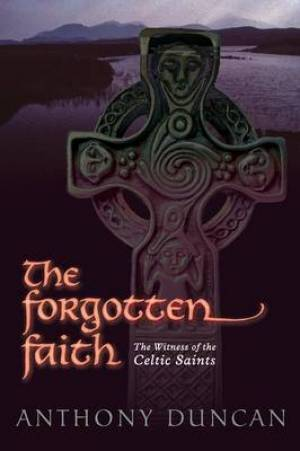 The Forgotten Faith