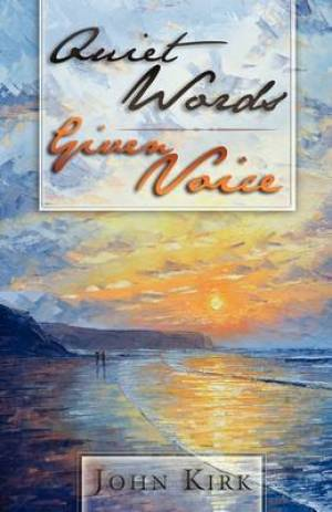 Quiet Words Given Voice