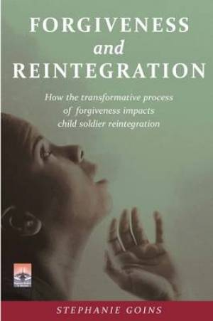 Forgiveness and Reintegration