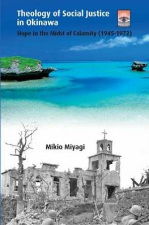 Theology of Social Justice in Okinawa
