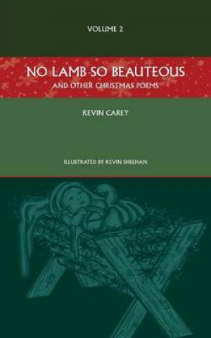 No Lamb So Beauteous (and other Christmas poems)