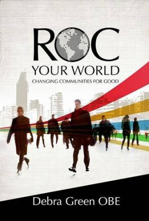 ROC Your World: Changing Communities For Good Paperback Book