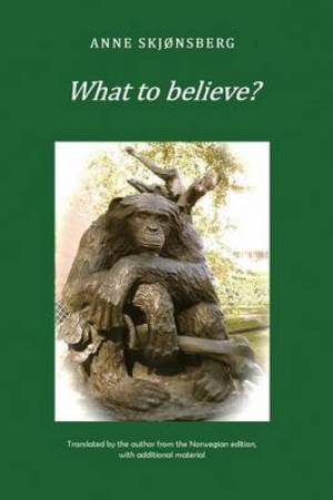 What to Believe?