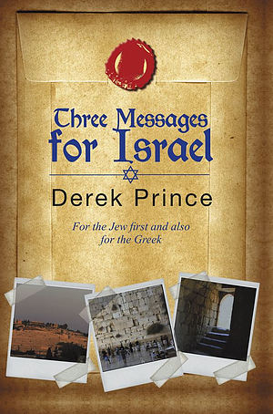 Three Messages For Israel