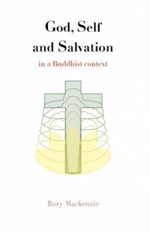 God, Self and Salvation in a Buddhist Context