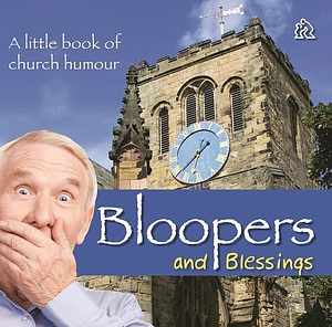Bloopers and Blessings book