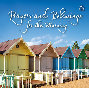 Prayers and Blessings for the Morning book