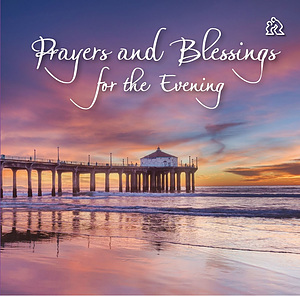Prayers and Blessings for the Evening book