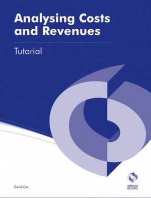 Analysing Costs & Revenues Tutorial