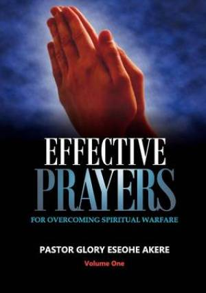 Effective Prayer for Overcoming Spiritual Warfare