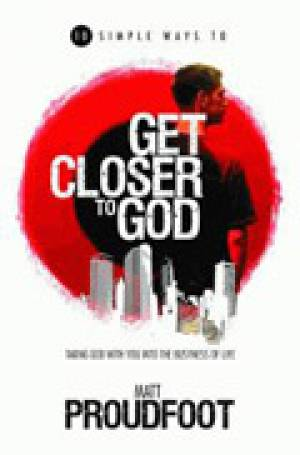 Ten Simple Ways To Get Closer To God Pb