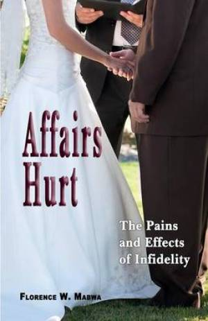 Affairs Hurt: The Pains and Effects of Infidelity